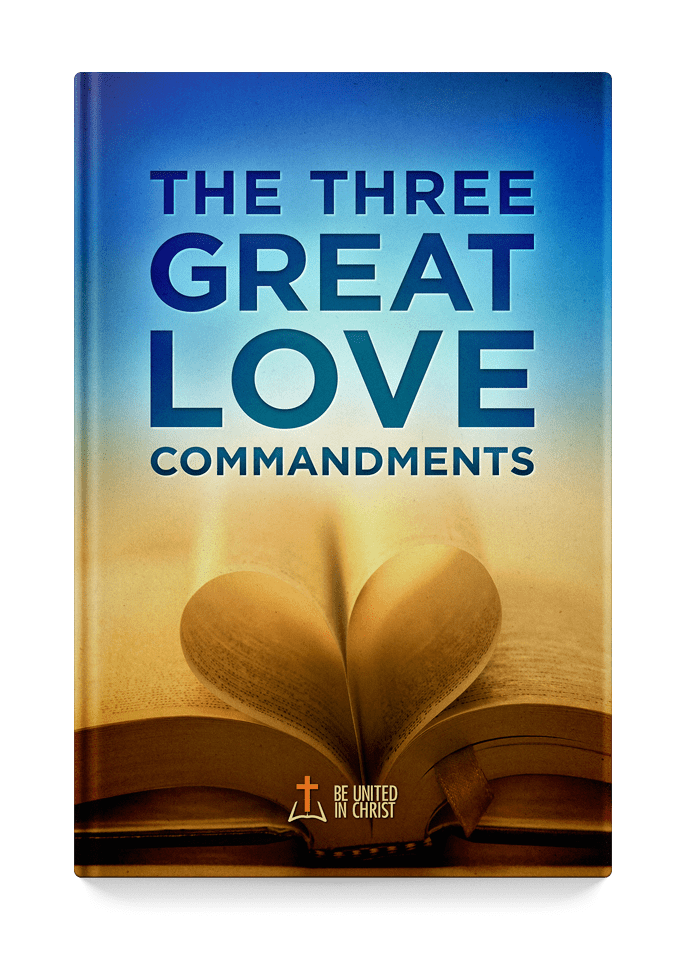 The Three Great Love Commandments Book Cover
