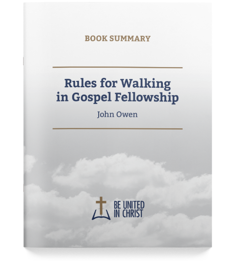 Rules for Walking in Gospel Fellowship