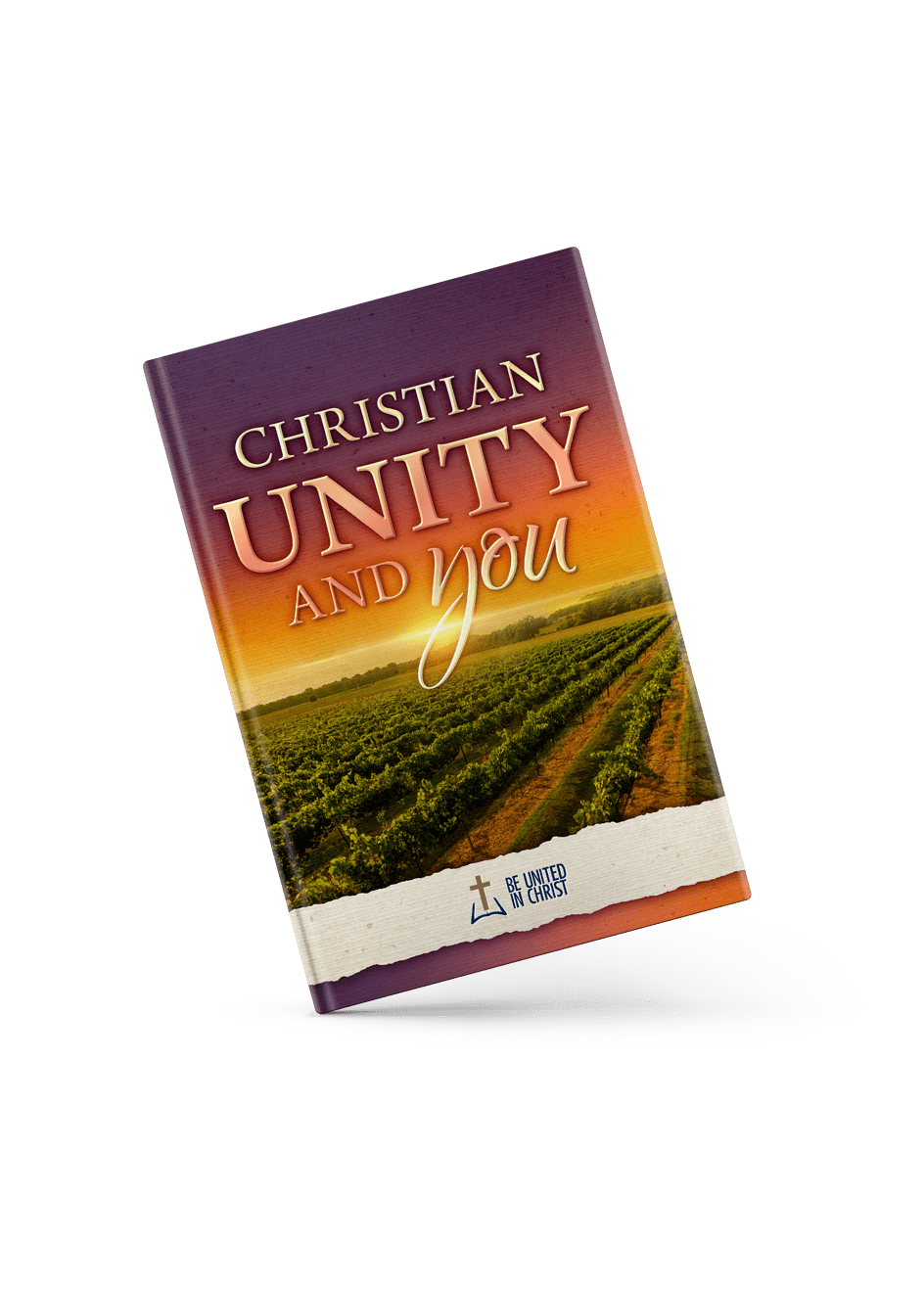 Christian Unity And You Book Cover angle view